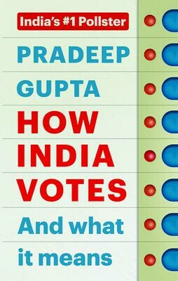 How India Votes And What It Means