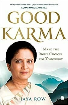 GOOD KARMA: Make the Right Choices for Tomorrow