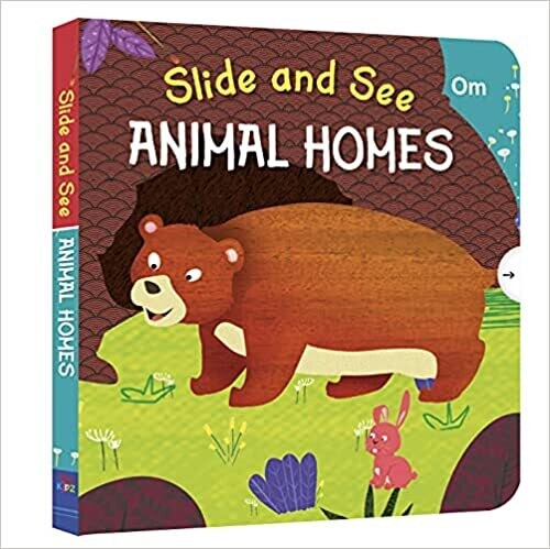 Slide and See : Animals Homes