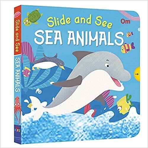 Slide and See : Sea Animals