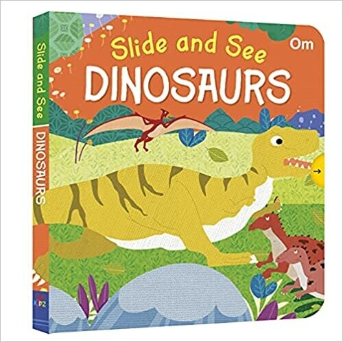 Slide and See : Dinosaurs