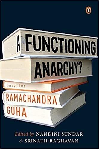 A Functioning Anarchy?: Essays for Ramachandra Guha