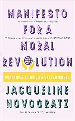 A Manifesto for a Moral Revolution: Practices to Build a Better World