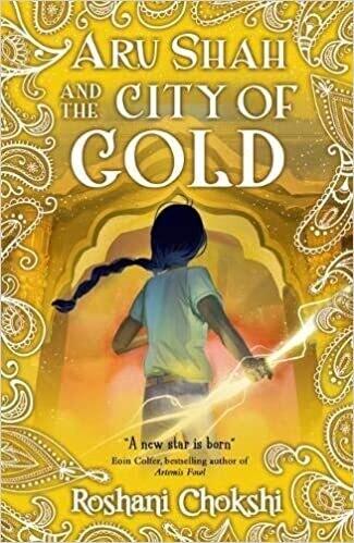 Aru Shah #4: City Of Gold