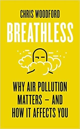 Breathless: Why Air Pollution Matters – and How it Affects You