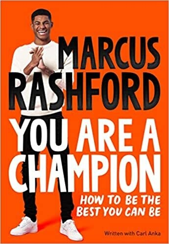 The You Are a Champion: How to Be the Best You Can Be