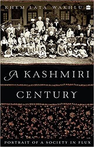 A Kashmiri Century: Portrait of a Society in Flux