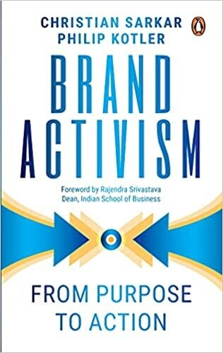 Brand Activism: From Purpose to Action