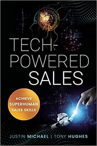 Tech-Powered Sales : Achieve Superhuman Sales Skills