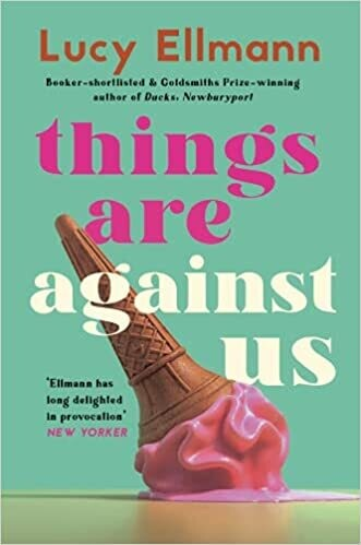 Things Are Against Us