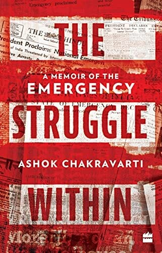 The Struggle Within: A Memoir of the Emergency