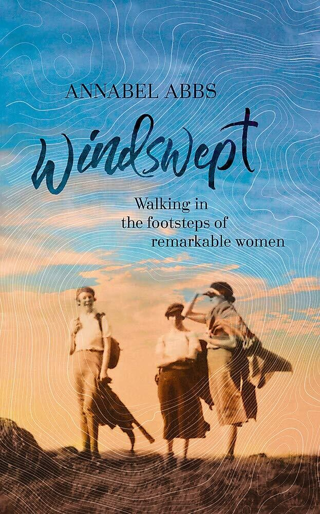 Windswept: walking in the footsteps of remarkable women