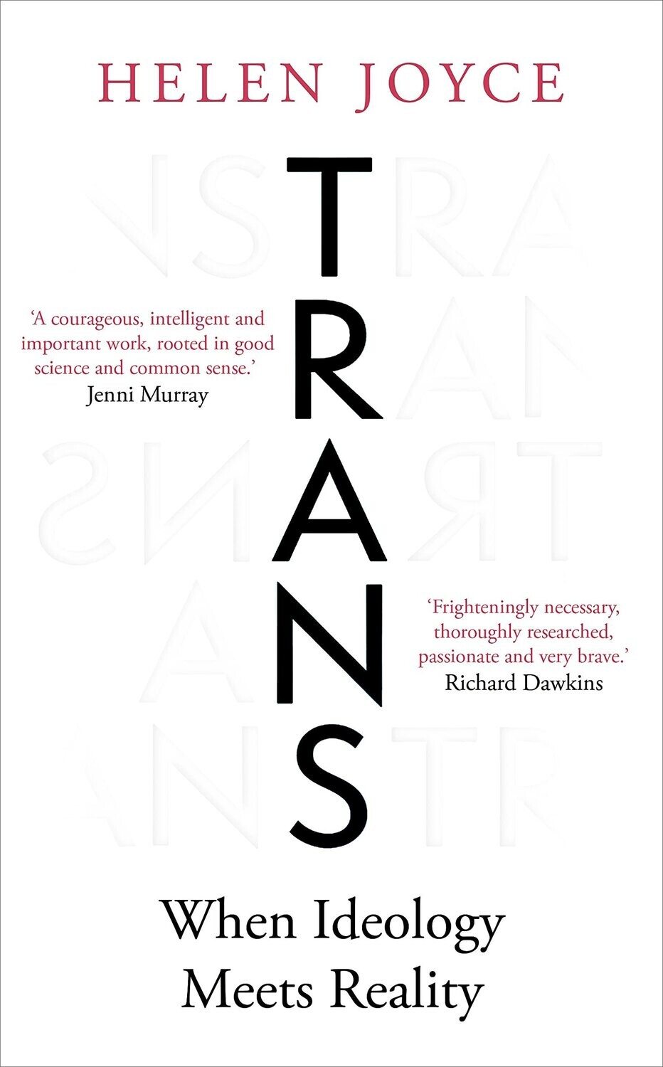 Trans : When Ideology Meets Reality