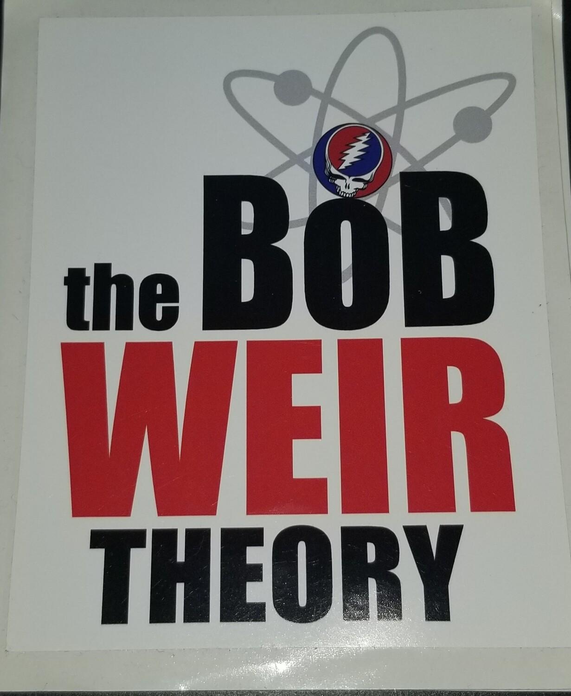 the BoB WEIR THEORY (sticker)