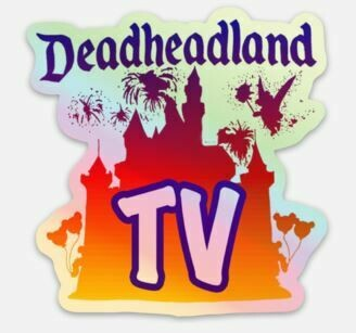 Deadheadland TV HOLOGRAPHIC STICKER