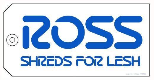 """Ross Shreds For Lesh     4"""" x 2"""" sticker"""