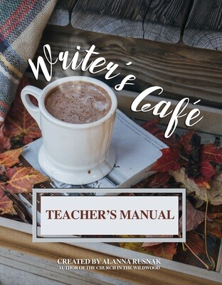 Writer's Café for Kids TEACHER'S MANUAL