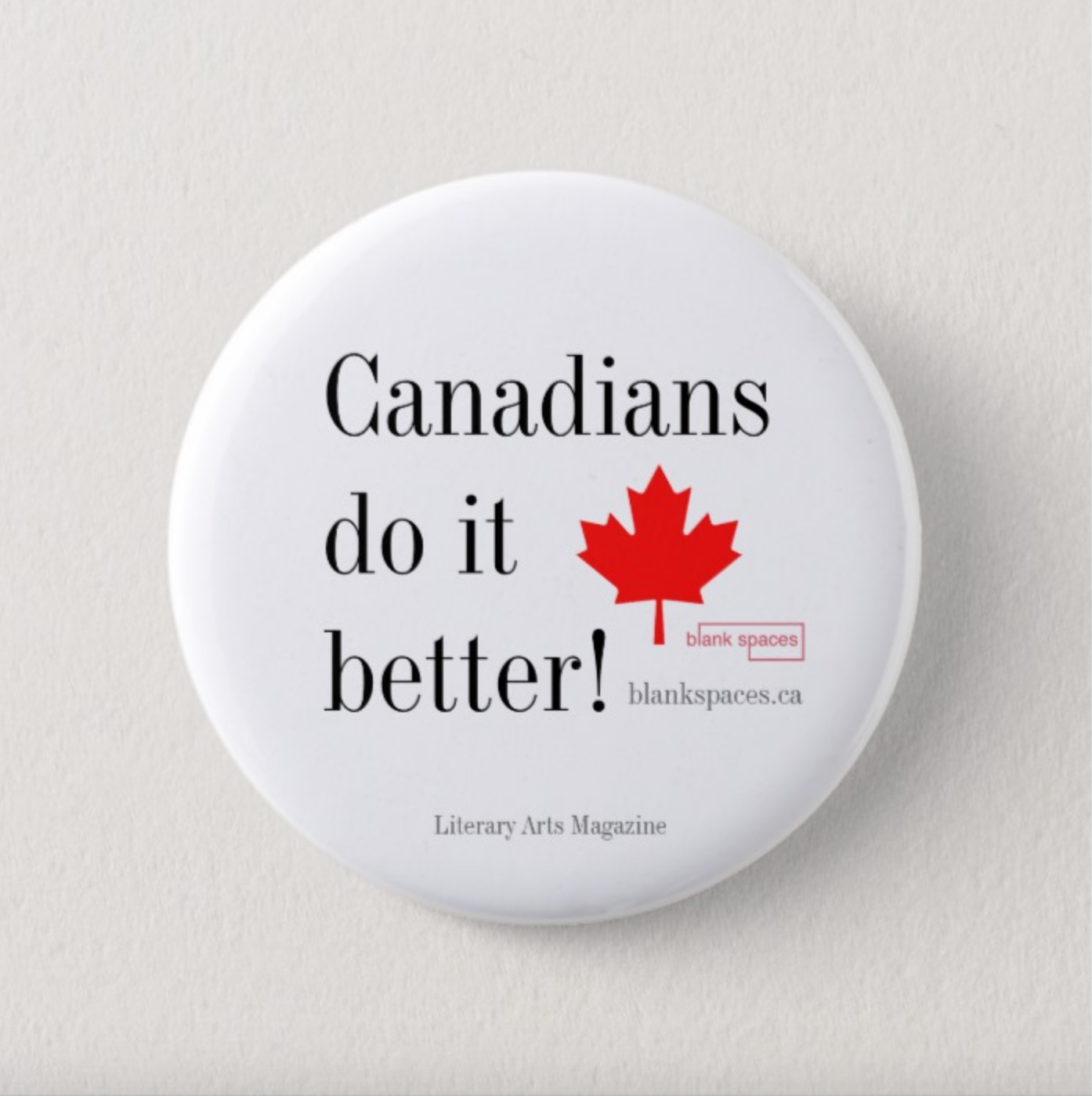'Canadians do it better!' Pin