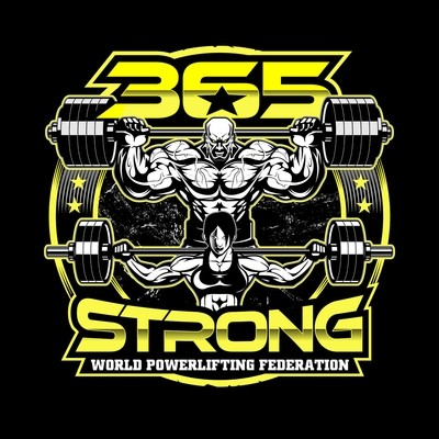 365 Strong Powerlifting Federation T-Shirt