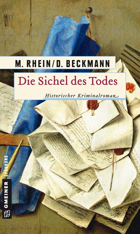 Die Sichel des Todes  von M.Rhein und D.Beckmann