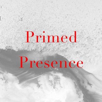 PRIMED PRESENCE - 1 YR