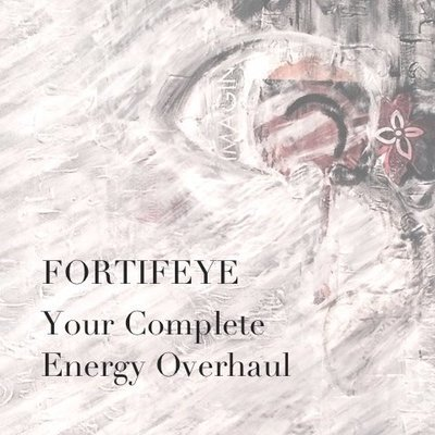 FORTIFEYE - Your Complete Energy Overhaul