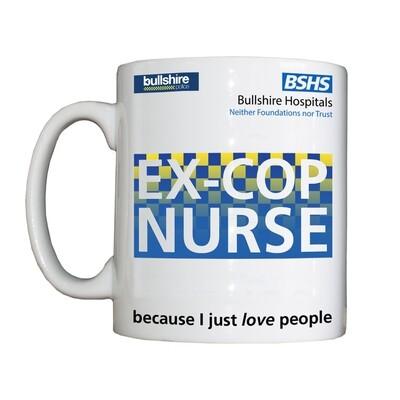 Personalised 'Ex-Cop Nurse' Drinking Vessel