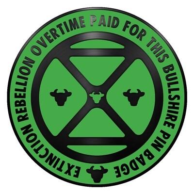 Overtime Enabled Extinction Rebellion Pin Badge