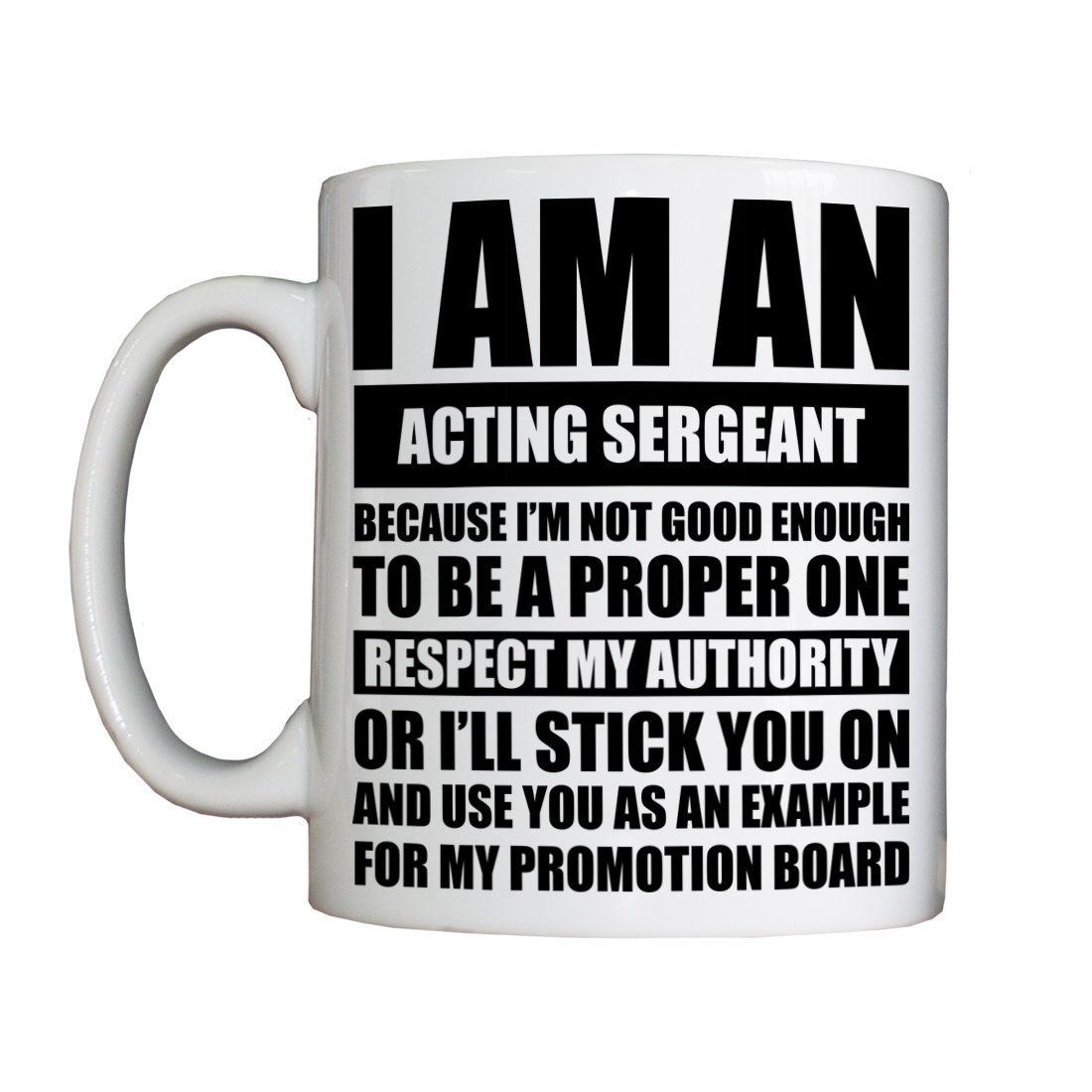 Personalised 'Acting Sergeant' Drinking Vessel (Mug)