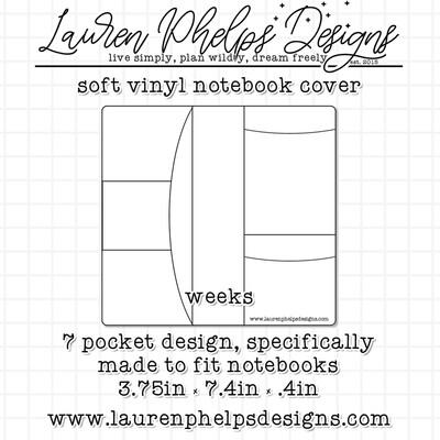 LAUREN PHELPS DESIGNS | VINYL NOTEBOOK COVER | WEEKS