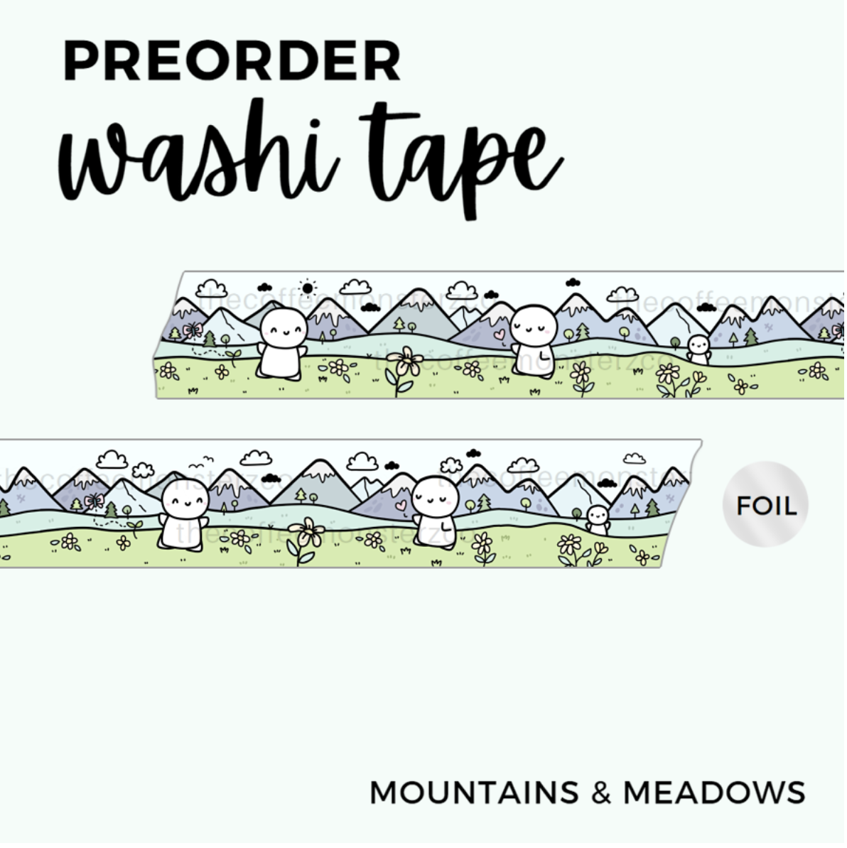 THECOFFEEMONSTERZCO   MOUNTAINS & MEADOWS   WASHI  15MM