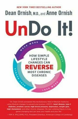 Undo It!: How Simple Lifestyle Changes Can Reverse Most Chronic Diseases | 15 CEU