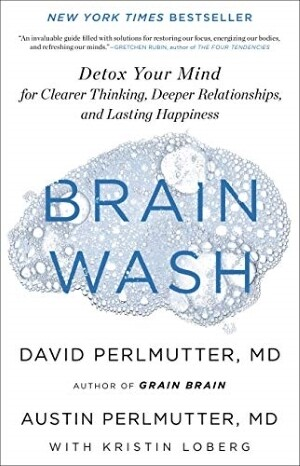 Brain Wash: Detox Your Mind for Clearer Thinking | 6 CE