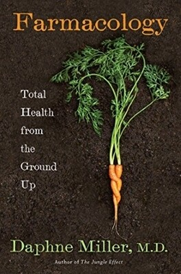 Farmacology: Total Health from the Ground Up | 15 CPEU