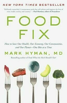 Food Fix: How to Save Our Health, Our Economy...Our Planet | 6 CE