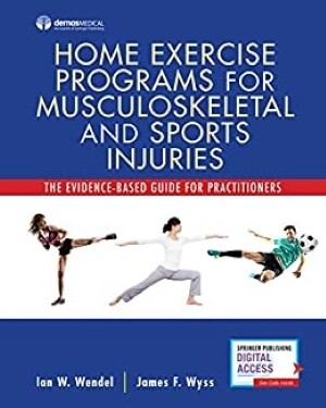 Home Exercise Programs for Musculoskeletal and Sports Injuries | 10 CEU