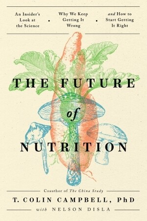 The Future of Nutrition: An Insider's Look at the Science... | 15 CPEU