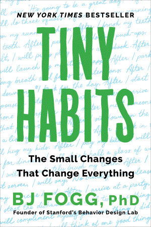 Tiny Habits: The Small Changes That Change Everything | 5 CE