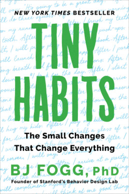 Tiny Habits: The Small Changes That Change Everything | 20 CEU