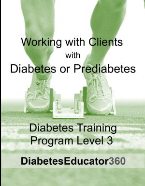 Diabetes Training Program Level 3 | 10 CEU
