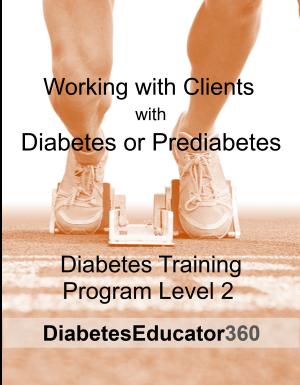 Diabetes Training Program Level 2 | 10 CEU