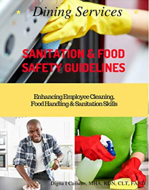 Dining Services Sanitation and Food Safety Guidelines | 9 CE. Complete ALL CE sanitation requirements.