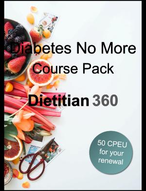 Diabetes No More Course Pack | 50 CPEU