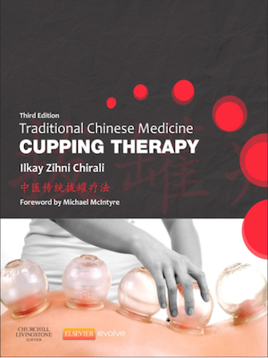 Traditional Chinese Medicine in Cupping Therapy | 7 CEU