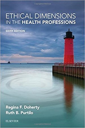 Ethical Dimensions in the Health Professions   10 CEU