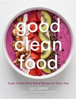 Good Clean Food   5 CE