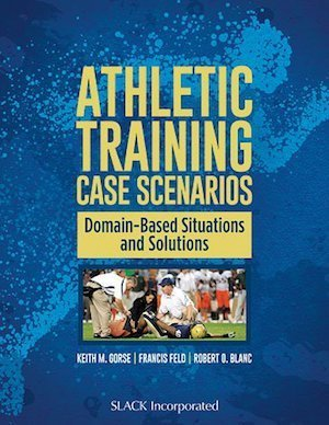 Athletic Training Case Scenarios   8 CEU
