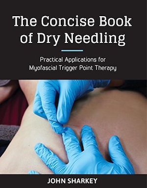 The Concise Book of Dry Needling | 5 CEU
