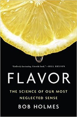 Flavor: The Science of Our Most Neglected Sense | 5 CEU