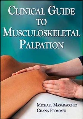 Clinical Guide to Musculoskeletal Palpation   10 CEU